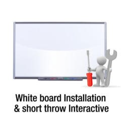 Installation of white board and short throw Interactive projector
