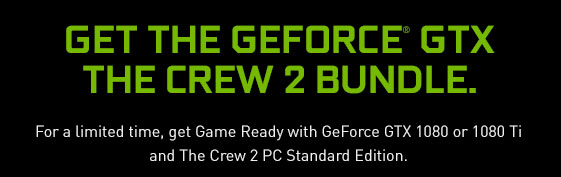 Get GeForce GTX Crew Bundle
