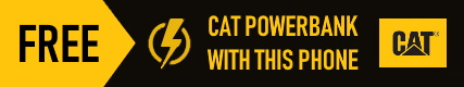 Free CAT Power Bank with CAT S52