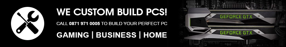 Call us now for Custom Build PCs